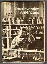 Those Inventive Americans by Robert L. Breeden (1975)