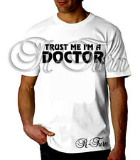 Trust Me I'm A Doctor FUNNY RUDE Humor OFFENSIVE SEX T shirt