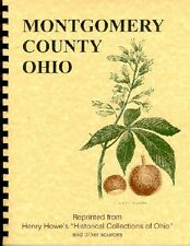 OH Montgomery County Ohio History New RP Henry Howe Others Dayton Fugitive Slave