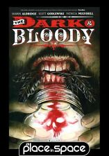 DARK AND BLOODY - SOFTCOVER GRAPHIC NOVEL
