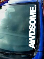 AWDSOME Small - Large Windscreen Funny Car Stickers Decals JDM DUB EURO VW 4x4