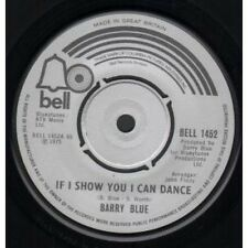 "BARRY BLUE If I Show You I Can Dance 7"" VINYL B/W Rosetta Stone (Bell1452) UK"