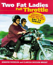 Two Fat Ladies: Full Throttle, Good Condition Book, Wright, Clarissa Dickson, Pa