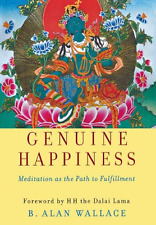 Genuine Happiness: Meditation as the Path to Fulfillment, Good Condition Book, B