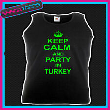 KEEP CALM AND PARTY IN TURKEY HOLIDAY CLUBBING UNISEX VEST TOP