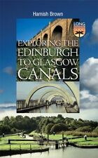 Hamish Brown Exploring the Edinburgh to Glasgow Canals 1841830968