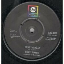 "JIMMY BUFFETT Come Monday 7"" VINYL UK Abc 1974 B/W The Wino And I Know (Abc4001)"