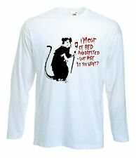 BANKSY I'M OUT OF BED & DRESSED RAT LONG SLEEVE T-SHIRT - Choice Of Colours