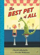 The Best Pet of All by David LaRochelle Prebound Book (English)