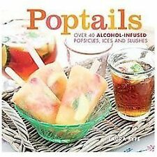 Poptails by Laura Fyfe (2013, Hardcover)