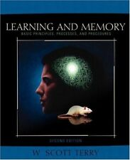 Learning And Memory by W Scott Terry