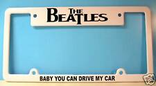 THE BEATLES LICENSE PLATE FRAME BABY U CAN DRIVE MY CAR