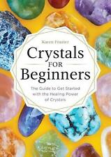 Crystals for Beginners by Karen Frazier Paperback Book Free Shipping!