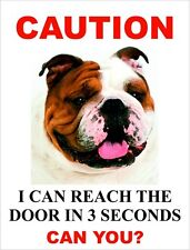 """I Can Reach The Door In 3 Seconds Can You? """"British Bulldog"""" Dog Sign"""