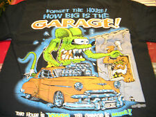 Rat Fink Forget the House - how big is the Garage black t shirt S-XXX Ed Roth