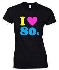 I LOVE THE 80'S Ladies T-Shirt 8-18 Black Funny Printed Fancy Dress Neon (B1)