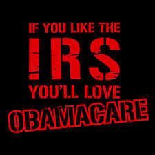 NEW Like IRS Love Obamacare T-shirt S M L XL 2X 3X 4X 5X Men Ladies Conservative