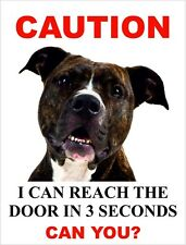 "I Can Reach The Door In 3 Seconds Can You? ""Staffy"" Dog Sign"