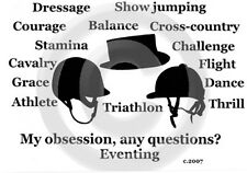 Eventing Horse My Obsession, Any Questions? T-shirt choice of color