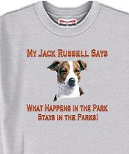 My Jack Russell Says What Happens In The Park Stays - Ash Gray - 5 Colors