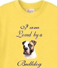 I am Loved by a Bulldog Dog T-Shirt Yellow - 5 Colors Available