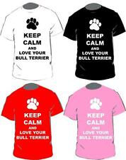 Keep Calm And Love Your Bull Terrier T-shirt In 4 Colours For Adults & Kids