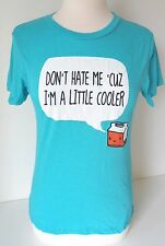 New Loyal Army Graphic T Shirt Don't hate me cuz i'm a little cooler Turquoise