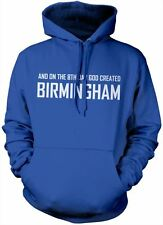 8th Day God Created Birmingham hoody - UK England Unisex Hoodie Various Colours
