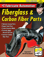 How to Fabricate Automotive Fiberglass & Carbon Fiber Parts Book~Corvette repair