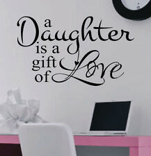 A Daughter is a gift of Love Vinyl Wall Lettering Quotes Decals