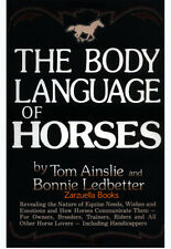 The Body Language of Horses : Ainslie and Ledbetter - New Hardcover @