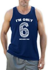 I'm Only 6 Decades Old - Funny 60th Birthday Gift Idea Singlet Novelty Present