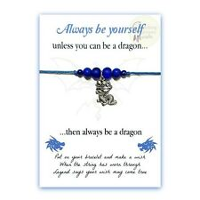 ALWAYS BE YOURSELF... DRAGON Wish/Friendship Bracelet - Various colours