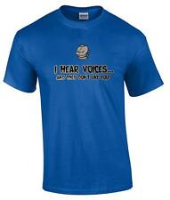 Funny I Hear Voices And They Don't Like You Rude Humor Novelty T-Shirt