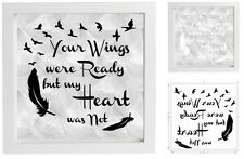 Vinyl Decal 20cm x 20cm for Box Frame YOUR WINGS WERE READY BUT MY HEART WAS NOT