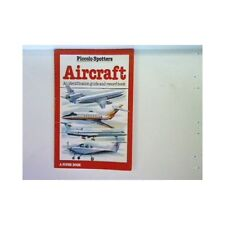Aircraft: Spotter's Guide Taylor, Michael:
