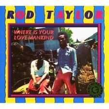 Where Is Your Love Mankind Rod Taylor CD