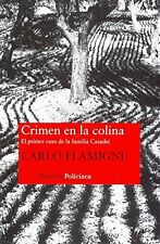 Crimen en la colina / Crime on the Hill: El primer caso de la familia Casadei /