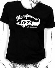 """Manufactured in 1974"" 100% original parts - Birthday humour Skinni fit  t-shirt"