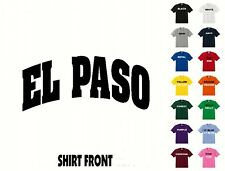 City Of Elpaso College Letters T-Shirt #398 - Free Shipping