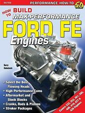 How to Build Max-Performance Ford FE Engines Book~ 390 428 Engine~NEW!