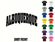 City Of Albuquerque College Letters T-Shirt #438 - Free Shipping
