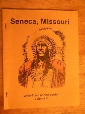 TOWN HISTORY BOOK SENECA MO MISSOURI NEWTON COUNTY CLASS PHOTOS