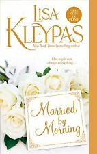 Married By Morning by Lisa Kleypas ~ Hathaways Series (Paperback)