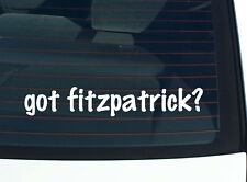got fitzpatrick? FAMILY TREE REUNION LAST NAME SURNAME DECAL STICKER CAR WALL