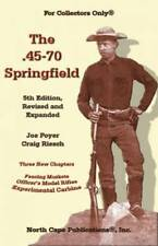 The . 45-70 Springfield by Craig Riesch and Joe Poyer (2006, Paperback)