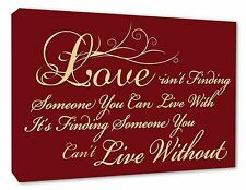 Love Quote Wall Decor Picture Love Isnt Finding Burgundy Wall Art Canvas Print