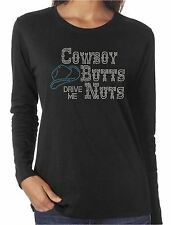 Cowboy Butts Drive Me Nuts Funny Rhinestone Long Sleeve Shirts Cowgirl Western