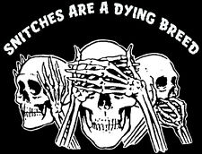 'SNITCHES ARE A DYING BREED' 1% OUTLAW BIKER SHIRT! L - United States