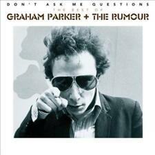 GRAHAM PARKER & THE RUMOUR - DON'T ASK ME QUESTIONS: THE BEST OF GRAHAM PARKER &